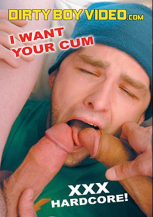 I Want Your Cum, starring Jimmy Roman, Aiden Summers, Andrew, Jack and Damian, produced by Dirty Boy Video.