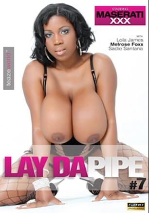 Laydapipe 7, starring Maserati XXX, Rob Piper, Sadie Santana, Lola James, Prince Yahshua, Melrose Foxxx, Nathan Threat and Sean Michaels, produced by Teazeworld Entertainment.