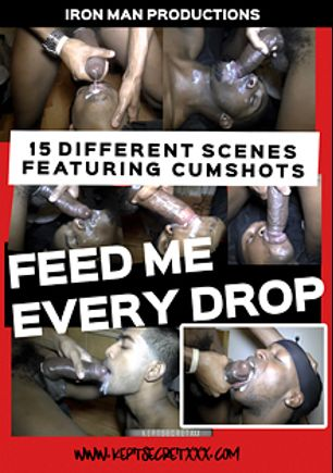 Feed Me Every Drop, starring KeptSecret, Angyl Valentino, Lil Boy and Jay, produced by KeptSecretXXX.