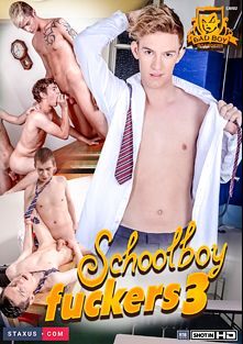 Schoolboy Fuckers 3, starring Blake Hanson, Lucius York, Owen Jackson, Jaxon Radoc, Sven Larsson, Daniel Prince, Orlando White, Connor Levi, Zac Todd, Aaron Aurora and Tim Law, produced by Staxus and Bad Boy Boarders.