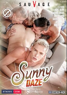 Sunny Daze, starring Kris Blent, Xavier Sibley, Ray Mannix, Ruben Bart, Gabriel Angel and Josh Milk, produced by Staxus.