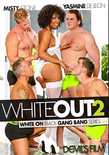 White Out 2, starring Misty Stone, Brad Knight, Yasmine de Leon, Jack Vegas, Marcus London, Mr. Pete, Jake Taylor and Evan Stone, produced by Devil's Film and Devils Film.