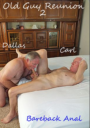 Old Guy Reunion 2, starring Dallas (Hot Dicks Video) and Carl Hubay, produced by Hot Dicks Video.