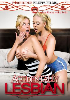 "Adult entertainment movie ""Accidentally Lesbian 3"" starring Cherie DeVille, Madison May & Jojo Kiss. Produced by Forbidden Fruits Films."