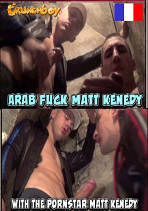 Arab Fuck Matt Kenedy, starring Kader Jawell, Matt Kenedy and Tony Rekins, produced by Crunchboy.fr.