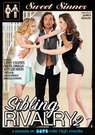 Sibling Rivalry 2, starring Casey Calvert, Trillium (f), Angel Smalls, Tyler Nixon, Logan Pierce and Marcus London, produced by Mile High Media and Sweet Sinner.
