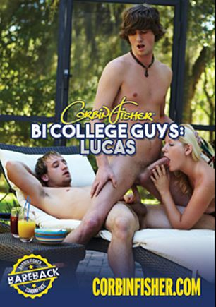 Bi College Guys: Lucas, starring Trent (Corbin Fisher), Travis (Corbin Fisher), Zeke, Cassy, Lucas (Corbin Fisher), Josh and Jared, produced by Corbin Fisher.