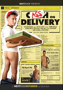Ass On Delivery, starring Ryan Knightly, Markie More, Brenner Bolton, Lucas Knight, Connor Maguire and Mark Long, produced by Next Door Studios.