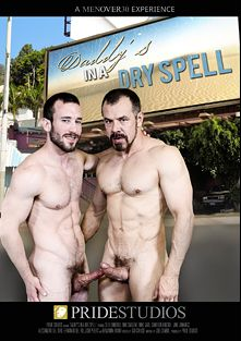 Daddy's In A Dry Spell, starring Cameron Kincade, Max Sargent, Mike Gaite, Benjamin Bronx, Jake Jennings, Fernando Del Rio, Seth Santoro, Alessandro Del Toro and Josh Peters, produced by Men Over 30 and Pride Studios.