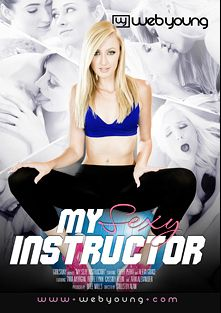 My Sexy Instructor, starring Piper Perri, Rebel Lynn, Aria Alexander, Alexa Grace, Cassidy Klein and Tara Morgan, produced by Web Young.