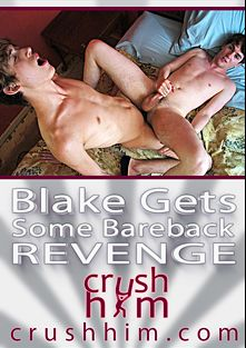 Blake Gets Some Bareback Revenge, starring Cole Duchovny and Blake Mast, produced by Crush Him.