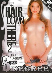 The Hair Down There 2, starring Selma Sins, Jessie Andrews, Dixie Comet, Inari Vachs, Kimberly Kane, Dani Daniels, Riley Reid, Franceska Jaimes, Michael Vegas, Kristina Rose, Derrick Pierce, Marco Banderas, Mick Blue, Raylene, Mr. Pete and John Strong, produced by Third Degree Films.