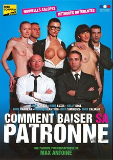 Comment Baiser SA Patronne, starring Kelly Doll, Nora Luxia, Ania Kinski, Rodolphe Antrim, Rico Simmons and Tony Carrera, produced by Fred Coppula Prod.