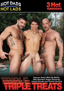 Triple Treats, starring Scotty Rage, Brody Wilde, Jake Deckard, Joseph Rough, Rogan Richards, Austin Merrick, Charlie Harding, Spencer Reed and Mike De Marco, produced by Jake Cruise Media and Hot Dads Hot Lads.
