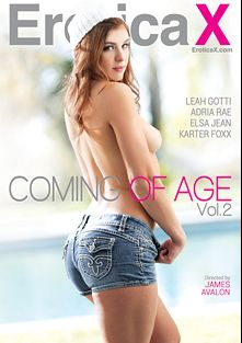 Coming Of Age 2, starring Fiona, Adria Rae, Karter Foxx, Elsa Jean, Damon Dice, Seth Gamble and James Deen, produced by Erotica X.