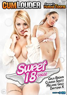 Sweet 18 2, starring Daytona X., Melanie Gold, Claudia Shotz and Gala Brown, produced by Cum Louder.