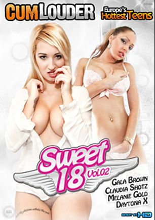 Sweet 18 2, starring Daytona X., Melanie Gold, Claudia Shotz and Gala Brown, produced by Cum Louder.
