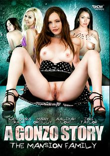 A Gonzo Story: The Mansion Family, starring Kassondra Raine, Jodi Taylor, Maddy O'Reilly, Aaliyah Love, Tommy Pistol, Ramon Nomar, Mr. Pete and Toni Ribas, produced by Girlfriends Films and Skow.
