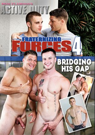 Fraternizing Forces 4, starring Quentin Gainz, Bridger and Austin (m), produced by Active Duty.