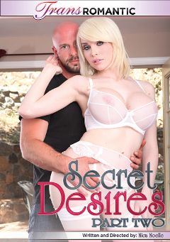 "Adult entertainment movie ""Secret Desires 2"" starring Tiffany Starr, Sarina Valentina & Dylan Ryan. Produced by TransRomantic."