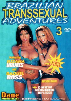 "Adult entertainment movie ""Brazilian Transsexual Adventures 3"" starring Joyce, Jennifer & Valeria. Produced by Dane Productions."