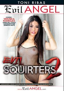 Evil Squirters 2, starring Veronica Rodriguez, Anna Bell Peaks, Addison Ryder, Jessy Jones, Jennifer White, Ramon Nomar, Mick Blue and Toni Ribas, produced by Evil Angel and Toni Ribas Productions.