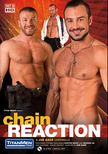 Chain Reaction, starring Jessy Ares, George Ce, Hunter Marx, Adam Russo, Josh West and Casey Williams, produced by Titan Media.