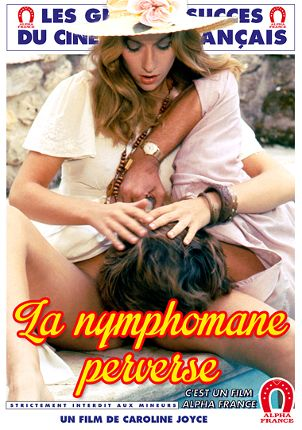 Straight Adult Movie The Perverse Nymphomaniac - French