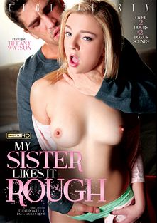 My Sister Likes It Rough, starring Tiffany Watson, Chloe Cherry, Anna De Ville, Amara Romani, Bambino, Bruce Venture, Jordan Ash and Anthony Rosano, produced by Digital Sin.