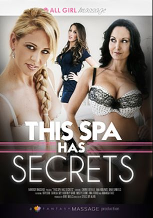 This Spa Has Secrets, starring Cherie DeVille, Amanda Tate, Ana Foxx, Dahlia Sky, Dani Daniels, Kortney Kane, Ava Addams, Misty Stone and Raylene, produced by All Girl Massage and Fantasy Massage Production.