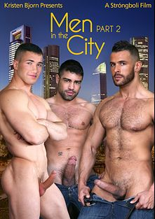Men In The City 2, starring Diego Lauzen, Wagner Vittoria, Denis Vega, William Bravo, Marco Rubi, Antonio Miracle, John Rodriguez, Manuel Olveyra, Jalil Jafar, Jan Faust, Rainer, Rado Zuska and Mario Domenech, produced by Kristen Bjorn Productions.