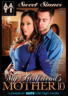 My Girlfriend's Mother 10, starring Anastasia Rose, Adriana Chechik, Ariella Ferrera, Seth Gamble and Steven St. Croix, produced by Mile High Media and Sweet Sinner.