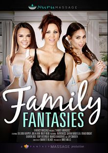 Family Fantasies, starring Riley Reid, Julia Ann, Damon Dice, Brad Knight, Jay Smooth, Dillion Harper, Sarah Vandella, Marco Banderas, Rayveness and Tony De Sergio, produced by Nuru Massage and Fantasy Massage Production.