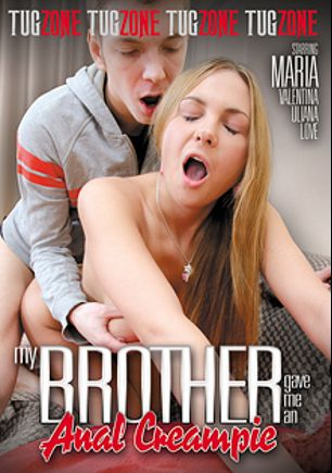 My Brother Gave Me An Anal Creampie, starring Valentina, Markus Tynai, Ulianna, Timo Hardy, Love and Maria, produced by Tug Zone.