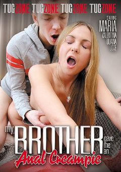 "Adult entertainment movie ""My Brother Gave Me An Anal Creampie"" starring Valentina, Markus Tynai & Ulianna. Produced by Tug Zone."