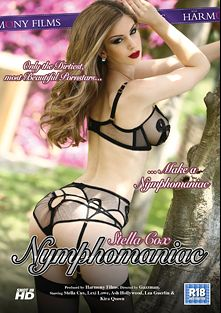 Stella Cox: Nymphomaniac, starring Stella Cox, Lea Guerlin, Pablo Ferrari, Juan Lucho, Kira Queen, Ash Hollywood, Nick Moreno, Lexi Love and Clarke Kent, produced by Harmony Films Ltd..