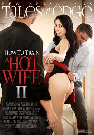 Straight Adult Movie Tales From The Edge: How To Train A Hotwife 2