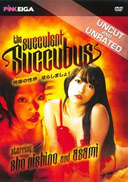 "Featured Category - International presents the adult entertainment movie ""The Succulent Succubus""."