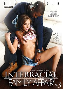 Interracial Family Affair 3, starring April Brookes, Mila Brite, Trillium (f), Kasey Warner, Donny Sins, Moe Johnson, Isiah Maxwell and Jon Jon, produced by Digital Sin.