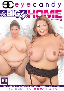 Go Big Or Go Home 2, starring Miss Ling Ling, Joanna Roxxx, Stazi and Erin Green, produced by Eye Candy  - Coldwater Inc..