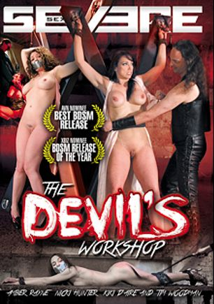 The Devil's Workshop, starring Amber Rayne, Nicki Hunter, Kiki D'Aire and Tim Woodman, produced by Severe Sex.