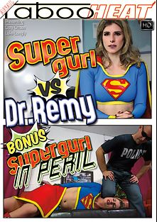 Cory Chase In Super Gurl Vs Dr. Remy And Supergurl In Peril, starring Cory Chase and Luke Longly, produced by Taboo Heat.