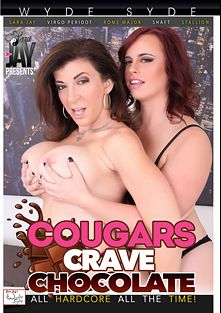 Cougars Crave Chocolate, starring Virgo Peridot, Sara Jay, Rome Major, Shaft and Stallion, produced by Sara Jay's Wyde Syde.