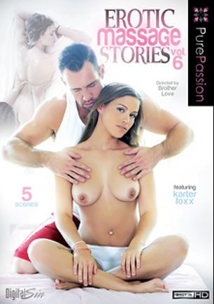 Erotic Massage Stories 6, starring Gracie Dai, Kendall Kayden, Karter Foxx, Ariel Winters, Amia Miley, Bambino and Johnny Castle, produced by Pure Passion.