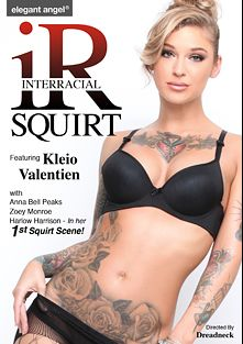 Interracial Squirt, starring Kleio Valentien, Harlow Harrison, Anna Bell Peaks, Jovan Jordan, Zoey Monroe, Prince Yahshua and Jon Jon, produced by Elegant Angel Productions.