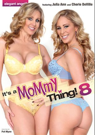It's A Mommy Thing 8, starring Eva Long (f), Cherie DeVille, Alexis Fawx, Allison Moore and Julia Ann, produced by Elegant Angel Productions.
