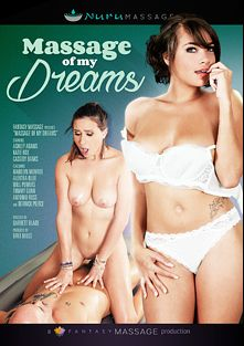 Massage Of My Dreams, starring Ashley Adams, Cassidy Banks, Madelyn Monroe, Katie Kox, Antonio Ross, Will Powers, Derrick Pierce, Alektra Blue and Tommy Gunn, produced by Nuru Massage and Fantasy Massage Production.