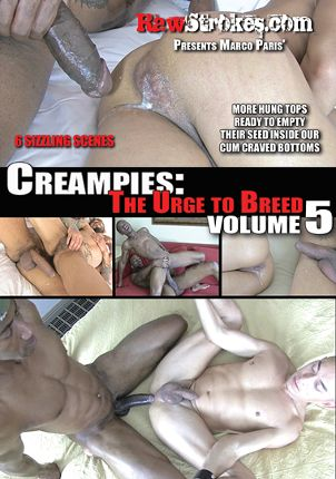 Gay Adult Movie Creampies: The Urge To Breed 5