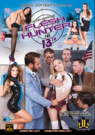 Flesh Hunter 13, starring Aubrey Star, August Ames, Abigail Mac, Amia Miley, Rachel Starr, Chad White, Jessy Jones, Criss Strokes, Mick Blue, Steve Holmes, Jules Jordan and John Strong, produced by Jules Jordan Video.