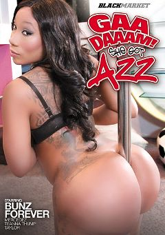 "Adult entertainment movie ""Gaa Daaam She Got Azz"" starring Bunz Forever, Teanna Trump & Mercedez Banks. Produced by Black Market Entertainment."